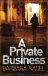 A Private Business: A Hakim and Arnold Mystery - Barbara Nadel