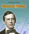 Stephen Foster (Lives And Times) - Peggy Pancella