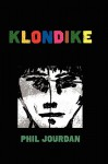 Klondike: A Game of Ears - Phil Jourdan
