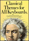 Classical Themes for All Keyboards - Daniel Scott