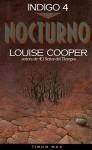 Nocturno (Índigo, #4) - Louise Cooper, Gemma Gallart, Horacio Elena