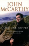 A Ghost Upon Your Path - John McCarthy