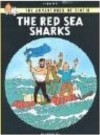 Red Sea Sharks (Adventures of Tintin ) - Hergé