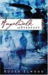 Angelwalk and Stedfast - Roger Elwood