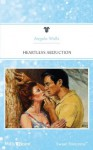 Mills & Boon : Heartless Abduction - Angela Wells