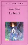 Le braci - Marinella D'Alessandro, Sándor Márai