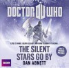 Doctor Who: Silent Stars Go By: Unabridged Novel Featuring the 11th Doctor - Dan Abnett, Michael Maloney