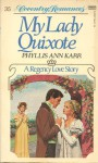 My Lady Quixote (Coventry Romances; 35) - Phyllis Ann Karr