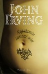 Regulamin tłoczni win - John Irving