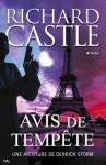 Avis de tempête (French Edition) - Richard Castle, Françoise Fauchet