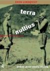 Terra nullius. Podróż przez ziemię niczyją - Sven Lindqvist