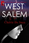 West Salem - Chérie De Sues