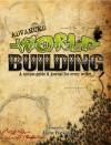 Advanced Worldbuilding - Jaime Buckley