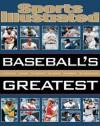 Sports Illustrated Baseball's Greatest - Sports Illustrated