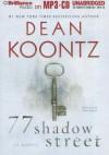 77 Shadow Street - Peter Berkrot, Dean Koontz