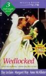 Wedlocked - Day Leclaire, Margaret Way, Anne McAllister