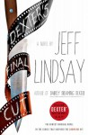 Dexter's Final Cut - Jeff Lindsay