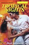 Tropical Nights - Phyllis Humphrey