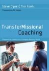 TransforMissional Coaching - Steve Ogne, Tim Roehl, Ed Stetzer