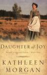 Daughter of Joy (Brides of Culdee Creek, Book 1) - Kathleen Morgan
