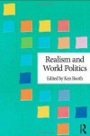 Realism and World Politics - Ken Booth