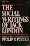The Social Writings of Jack London - Jack London, Philip S. Foner