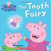 Peppa Pig: The Tooth Fairy - Neville Astley, Mark Baker