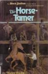 The Horse-Tamer - Walter Farley
