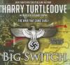 The Big Switch - Harry Turtledove, Todd McLaren