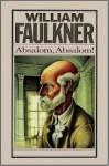 Absalom, Absalom! - Wolfram Kandinsky, William Faulkner