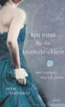 Ein Kuss für die Unsterblichkeit - Beth Fantaskey, Stefanie Lemke