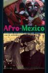 Afro-Mexico: Dancing Between Myth and Reality - Anita Gonzalez, George O. Jackson, José Manuel Pellicer, Ben Vinson