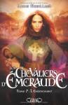 L'enlèvement (Les Chevaliers d'Émeraude, #7) - Anne Robillard