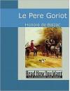 Le Pere Goriot - Honoré de Balzac