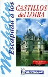 Los Castillos del Loira - Michelin Travel Publications