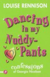 Dancing in My Nuddy Pants - Louise Rennison