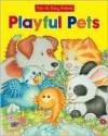 Playful Pets (Pop-Up Baby Animals Playful Pets) - Emma Treehouse Ltd, Fran Thatcher