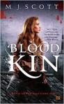 Blood Kin - M.J. Scott