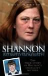 Shannon: Betrayed from Birth - Rose Martin