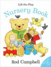Rod Campbell's Lift-The-Flap Nursery Book - Rod Campbell