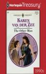 The Other Man - Karen van der Zee