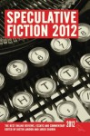 Speculative Fiction 2012 - Justin Landon, Jared Shurin