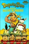 Deputy Dan and the Bank Robbers (Step into Reading) - Joseph Rosenbloom
