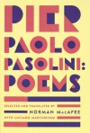 Poems - Pier Paolo Pasolini, Luciano Martinengo, Norman MacAfee