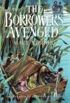 The Borrowers Avenged (The Borrowers #5) - Mary Norton, Beth Krush, Joe Krush