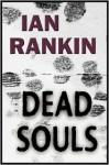 Dead Souls (Inspector Rebus, #10) - Ian Rankin, Geoffrey Howard