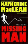 Missing Man - Katherine Anne MacLean