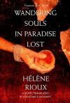 Wandering Souls in Paradise Lost - Ha(c)La]ne Rioux, Jonathan Kaplansky, Ha(c)La]ne Rioux