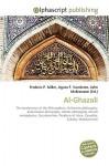 Al-Ghazali - Frederic P. Miller, Agnes F. Vandome, John McBrewster