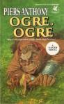 Ogre, Ogre - Piers Anthony
